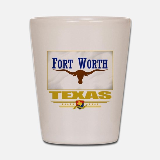 Fort Worth Pride Shot Glass