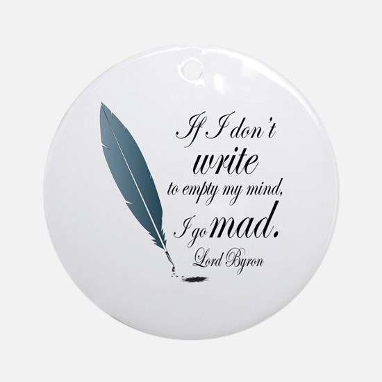 Funny Lord Byron Author Quote Ornament