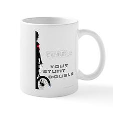 WillieBMX Your Stunt Double Mug