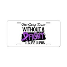 Not Going Down - Lupus Aluminum License Plate