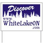 White Lake ON Yard Sign