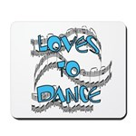 Loves to Dance Mousepad