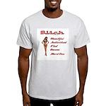 B.i.t.c.h. Ash Grey T-Shirt
