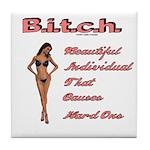 B.i.t.c.h. Tile Coaster
