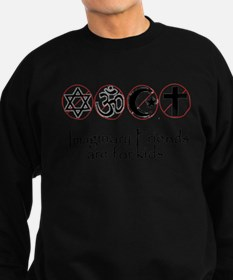 imaginary friends atheist sec Sweatshirt