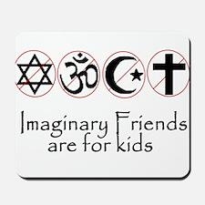 imaginary friends atheist sec Mousepad