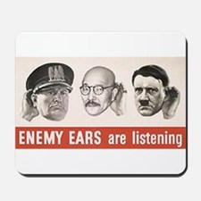 Enemy Ears are Listening Mousepad
