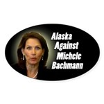 Alaska Against Michele Bachmann sticker