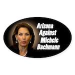 Arizona Against Michele Bachmann sticker