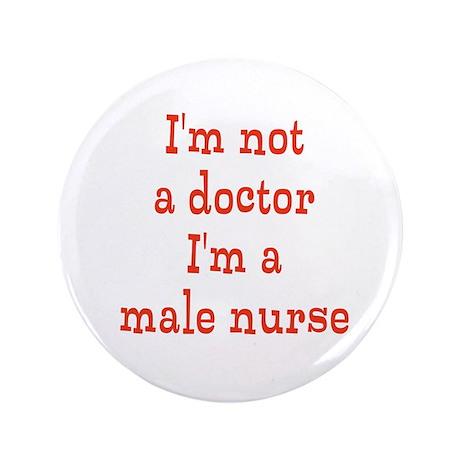 """Male Nurse 3.5"""" Button"""