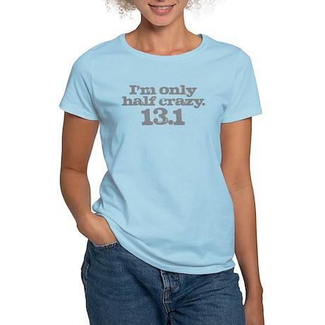 Half Marathon Half Crazy Gray Women's Light T-Shir
