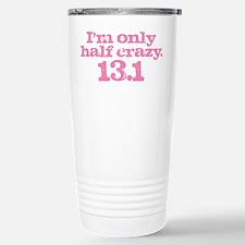 Half marathon half crazy pink Travel Mug