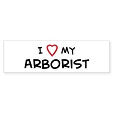 I Love Arborist Bumper Car Sticker
