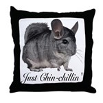 Just ChinChillin' Throw Pillow