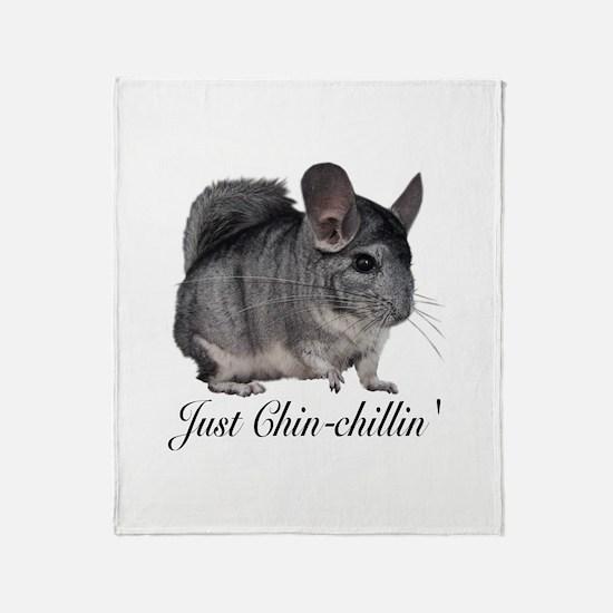 Just ChinChillin' Throw Blanket