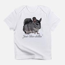Just ChinChillin' Infant T-Shirt
