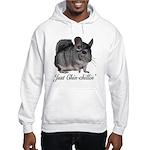 Just ChinChillin' Hooded Sweatshirt