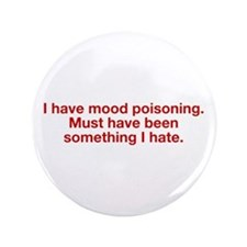 "Mood Poisoning 3.5"" Button"