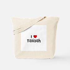 I * Taliyah Tote Bag