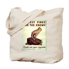 Forest Fires Aid The Enemy Tote Bag