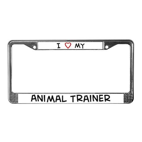 I Love Animal Trainer License Plate Frame