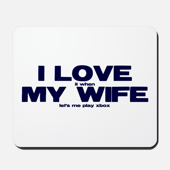 I love my wife Xbox funny Mousepad