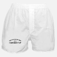 I Can Back it Up Boxer Shorts