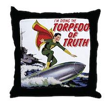 $19.99 Torpedo of Truth Throw Pillow