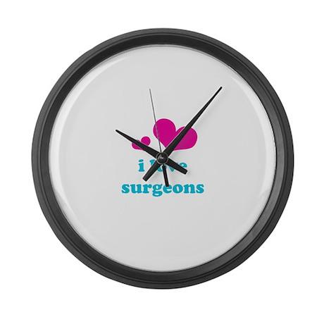 I Love Surgeons Large Wall Clock