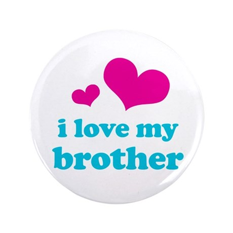 """I Love My Brother 3.5"""" Button (100 pack)"""