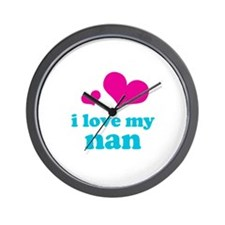 I Love My Nan Wall Clock