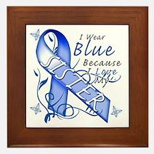 I Wear Blue Because I Love My Sister Framed Tile
