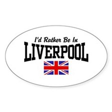 I'd Rather Be In Liverpool Decal