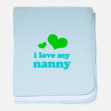 I Love My Nanny baby blanket
