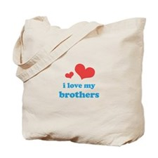 I Love My Brothers Tote Bag