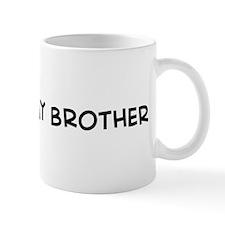 I Love My Army Brother Mug