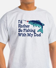 I'd Rather Be Fishing With My Dad T-Shirt