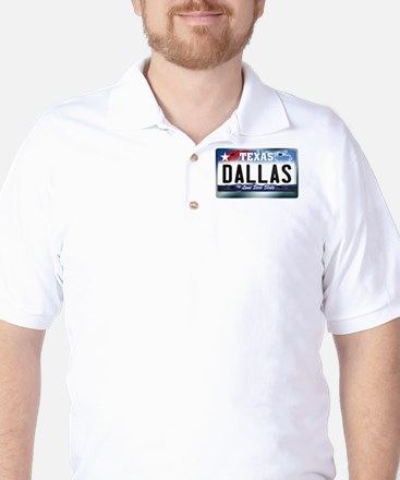 Texas License Plate [DALLAS] Golf Shirt