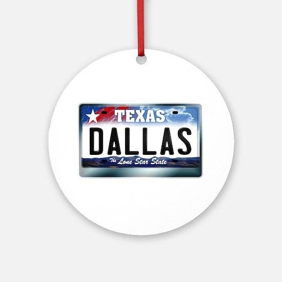 Texas License Plate [DALLAS] Ornament (Round)
