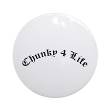 Chunky 4 Life Ornament (Round)