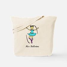Miss ballerina Tote Bag