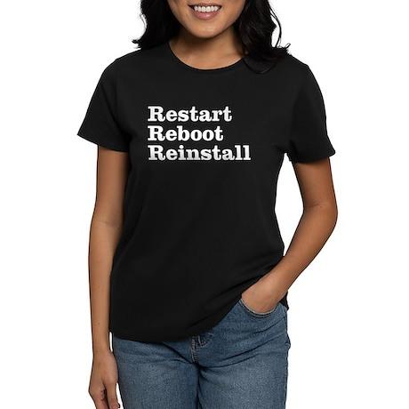 restart reboot reinstall Women's Dark T-Shirt