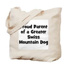 Proud Parent of a Greater Swi Tote Bag