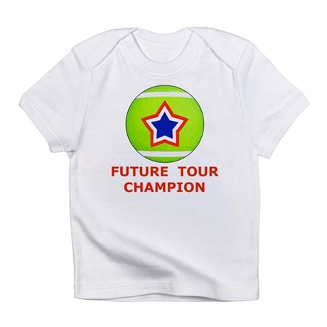 Future Tennis Champion Infant T-Shirt