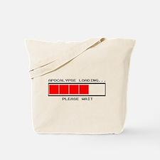 Apocalypse Loading... Tote Bag