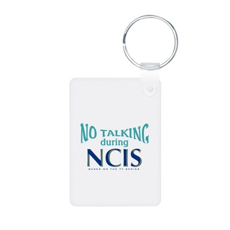 No Talking During NCIS Aluminum Photo Keychain