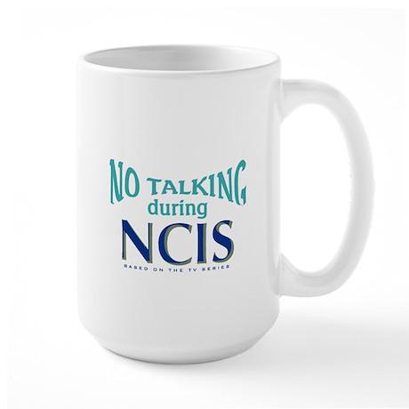 No Talking During NCIS Large Mug