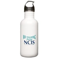 No Talking During NCIS Water Bottle