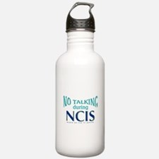 No Talking During NCIS Water Bottle
