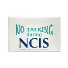 No Talking During NCIS Rectangle Magnet